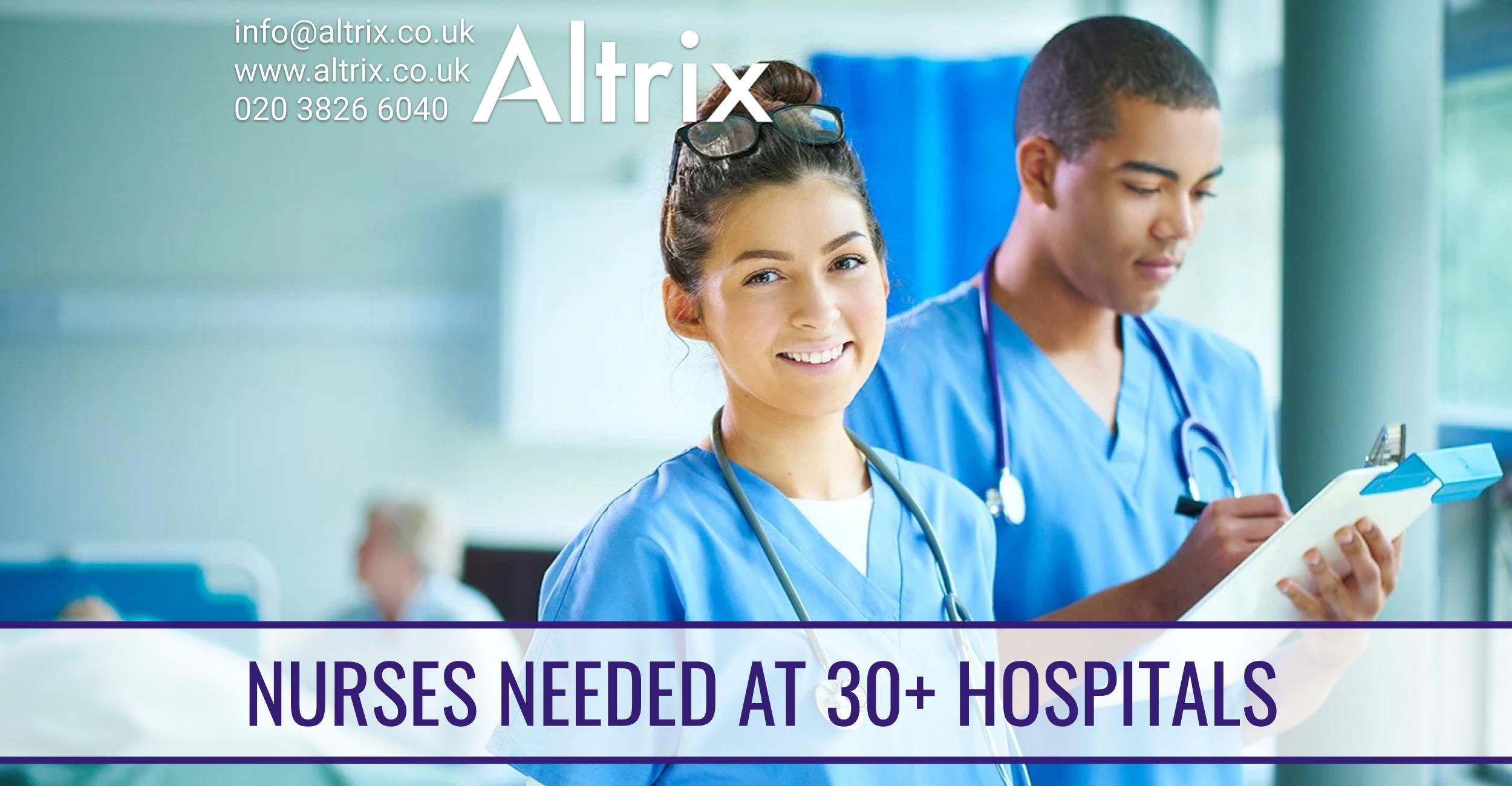 altrix needs nusres at 30+ hospitals across the uk