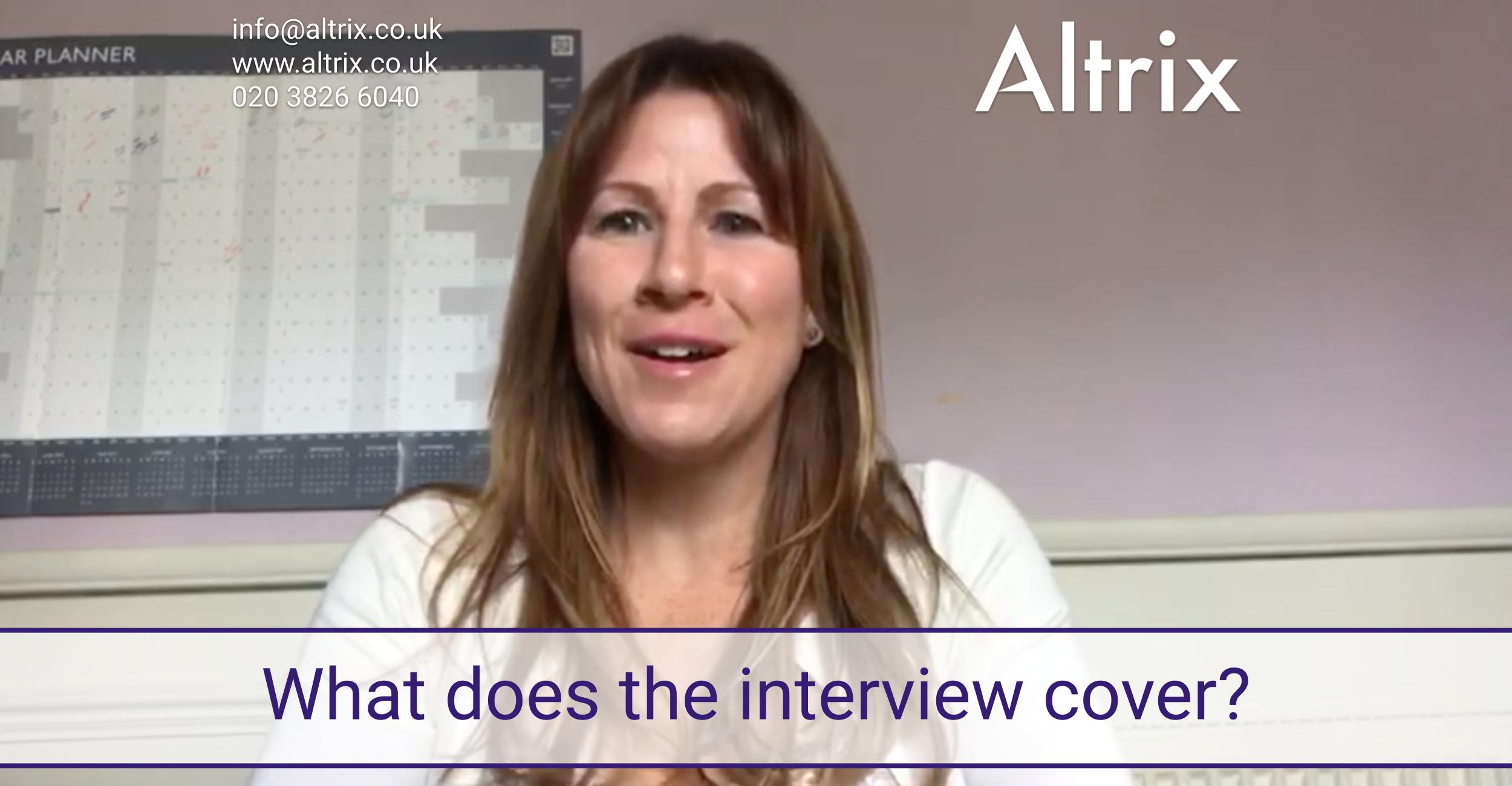 what does the altrix interview cover