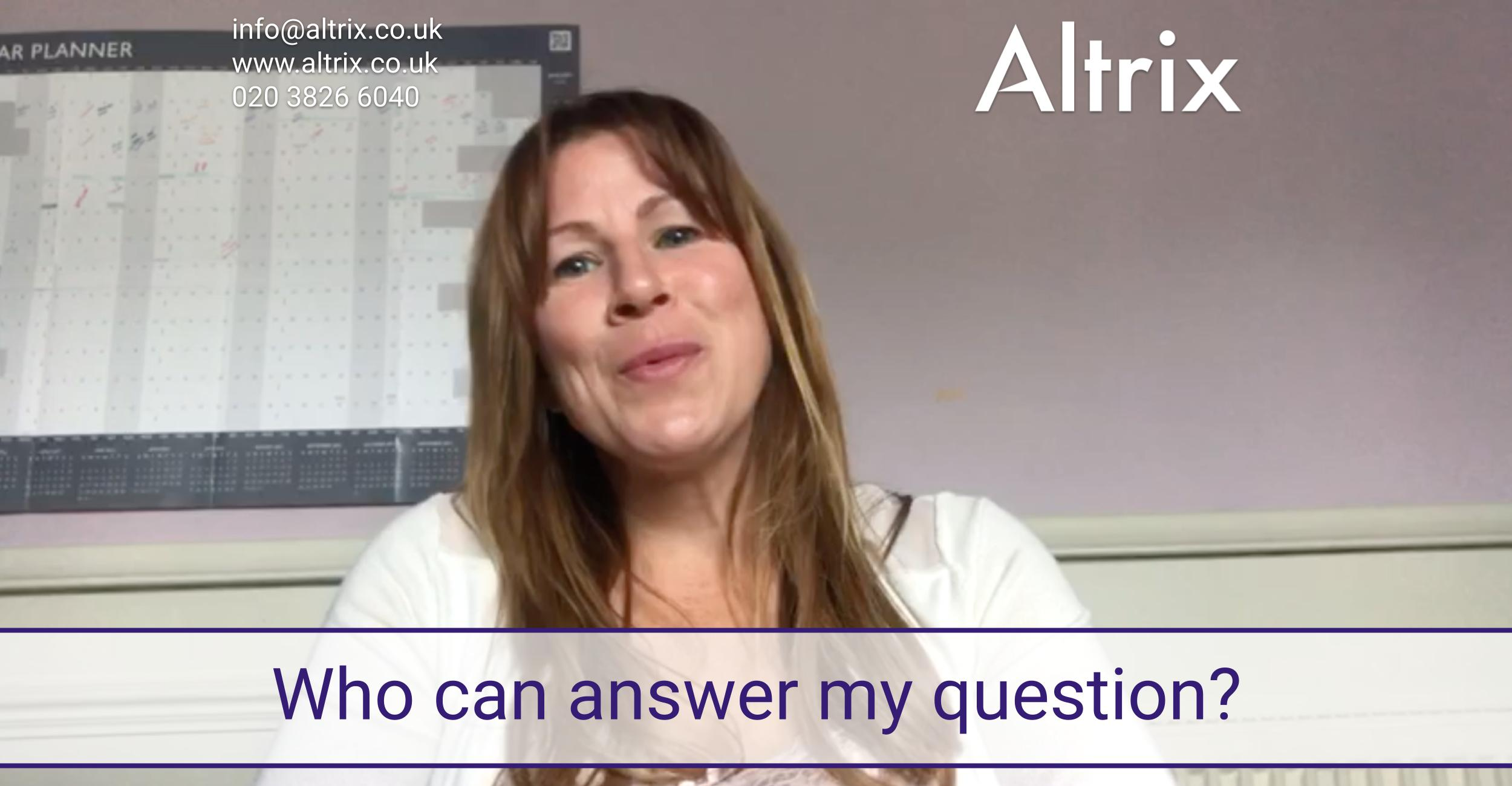 Ask Altrix: Who can answer a question during or after a shift?